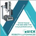 Roboty lutownicze Quick